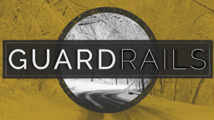 guardrails sermons art